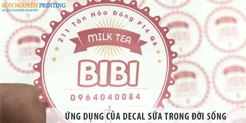 Ứng dụng của decal sữa trong đời sống hàng ngày