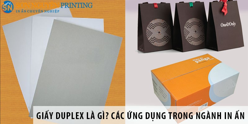Giấy Duplex là gì? Những ứng dụng trong ngành in ấn