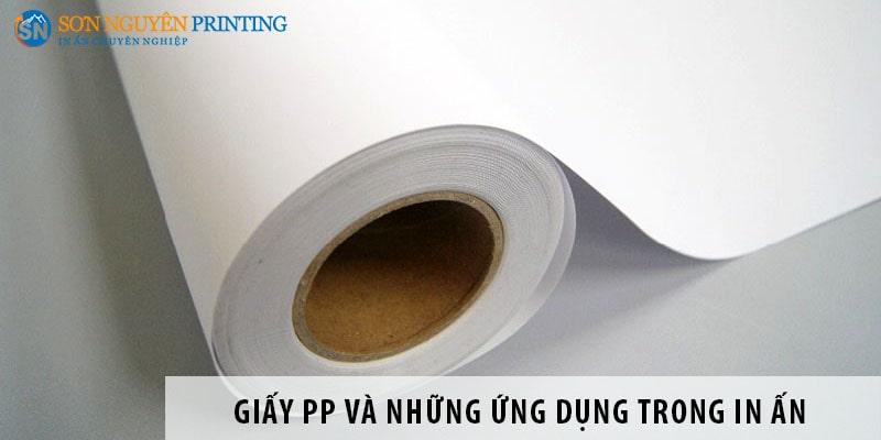 Giấy PP là gì và những ứng dụng trong ngành in ấn