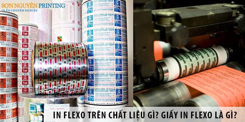 In Flexo trên những chất liệu gì? Giấy in Flexo là gì?