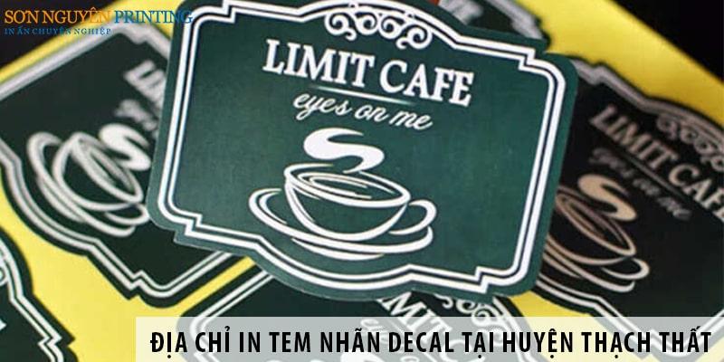 Địa chỉ in tem nhãn decal giá rẻ tại huyện Thạch Thất